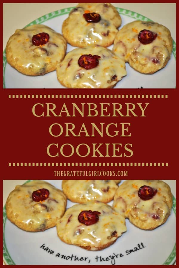 Cranberry Orange Cookies are decadent yummy treats, flavored with cranberries, pecans, orange zest and juice, and topped with a simple orange glaze!