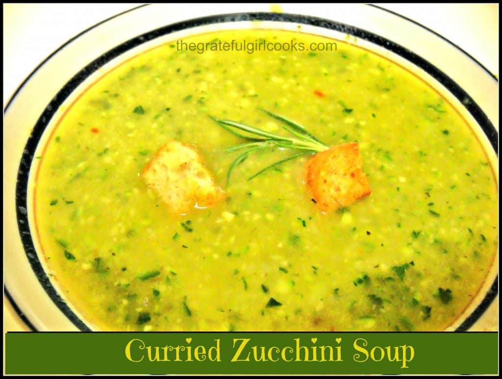 Curried Zucchini Soup / The Grateful Girl Cooks!