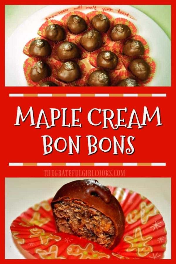 Decadent, creamy chocolate covered Maple Cream Bon Bons are a perfect gift for family and friends during the holidays! You'll love these maple flavored treats!