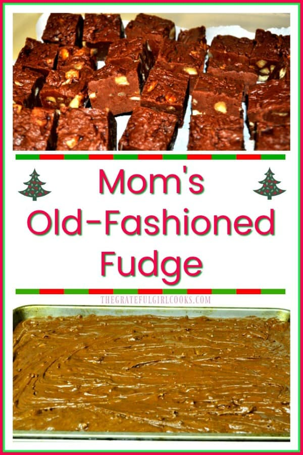 Mom's Old Fashioned Fudge is creamy old-fashioned chocolate fudge with pecans! Easy to make, perfect treat for parties or gift giving during the holidays!