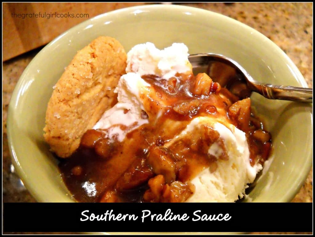 Southern Praline Sauce / The Grateful Girl Cooks!  Delicious sauce to use as topping for ice cream or pound cake.