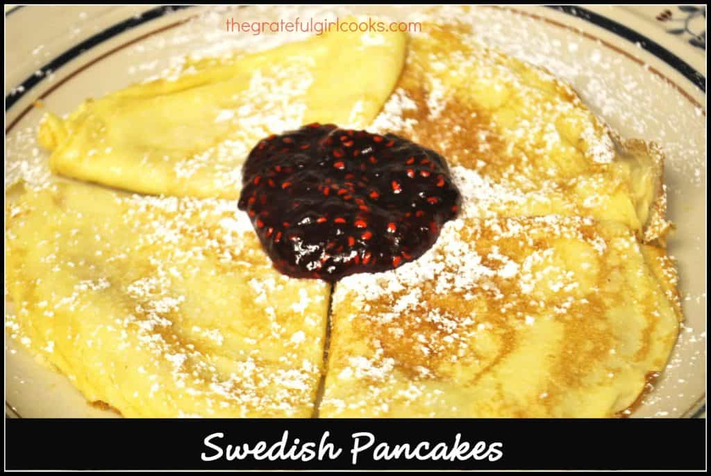 Swedish Pancakes / The Grateful Girl Cooks!