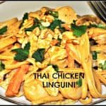 Thai Chicken Linguini