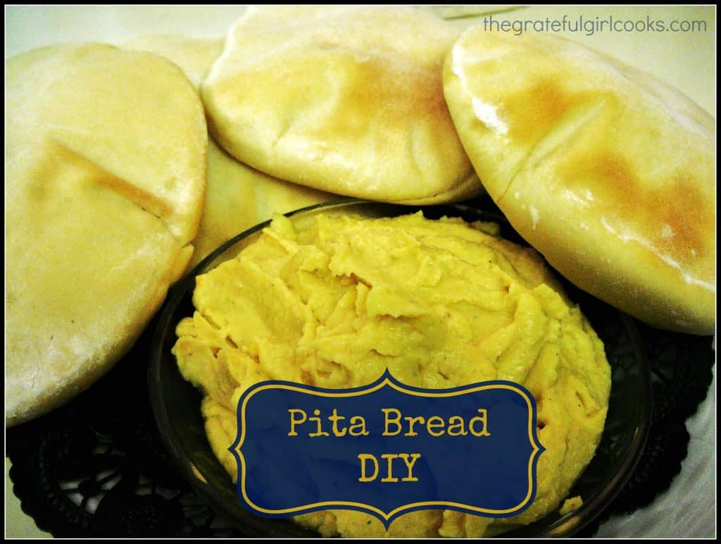 Pita Bread DIY / The Grateful Girl Cooks!