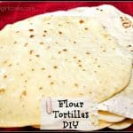 Flour Tortillas DIY