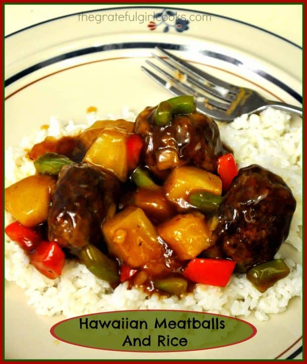 You'll love Hawaiian Meatballs and Rice - ground beef meatballs, with pineapple, red and green bell peppers in sweet and sour sauce, served on a bed of rice.