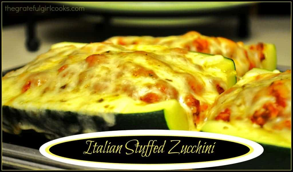 Italian Stuffed Zucchini / The Grateful Girl Cooks!