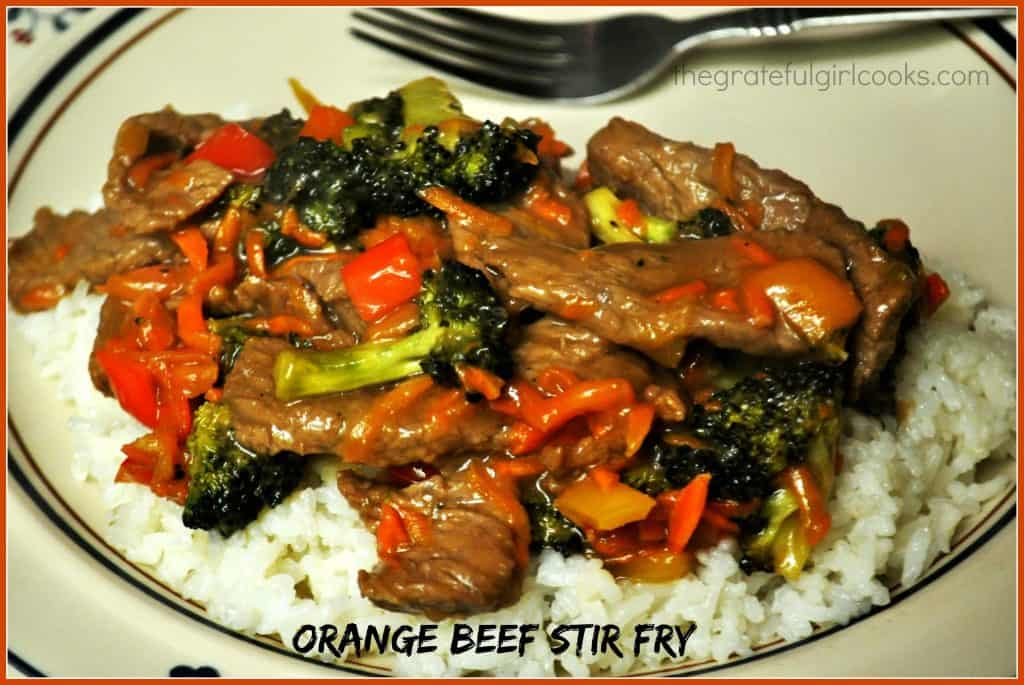 Orange Beef Stir Fry / The Grateful Girl Cooks!