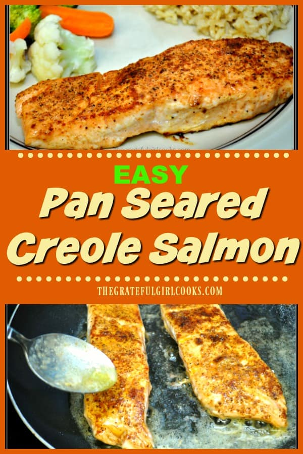 Make delicious, lightly seasoned, pan seared Creole salmon fillets, using only a few ingredients, and have it on the table in under 15 minutes!