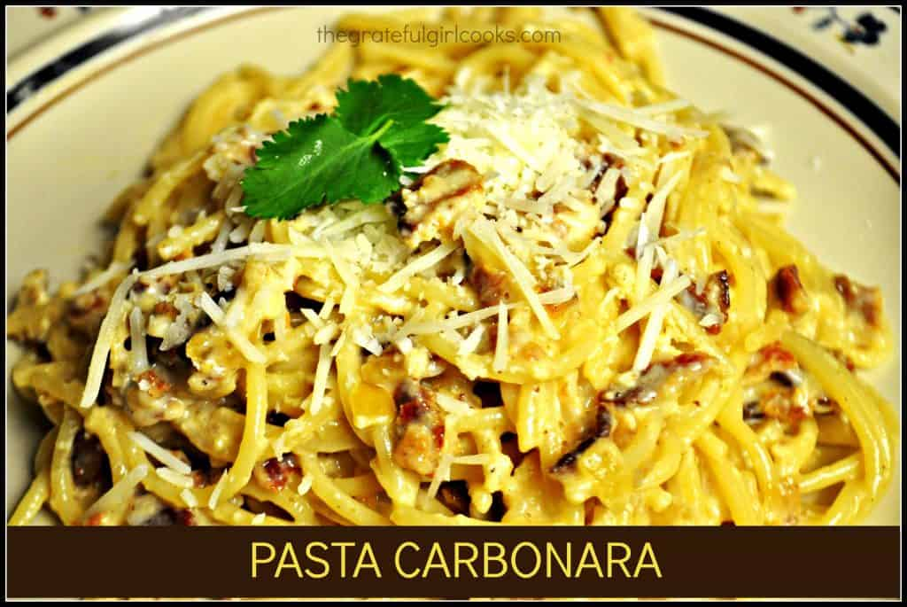 Pasta Carbonara / The Grateful Girl Cooks!  If you love pasta AND bacon... you will love this dish!