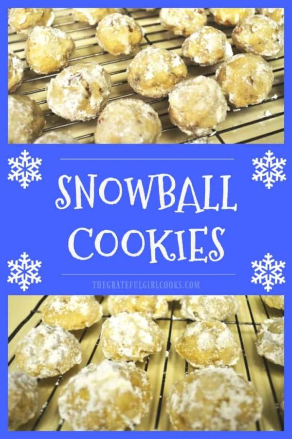 Snowball Cookies (aka Mexican Wedding Cakes or Russian Tea Cakes), are little balls of yummy buttery shortbread with pecans, coated with powdered sugar.