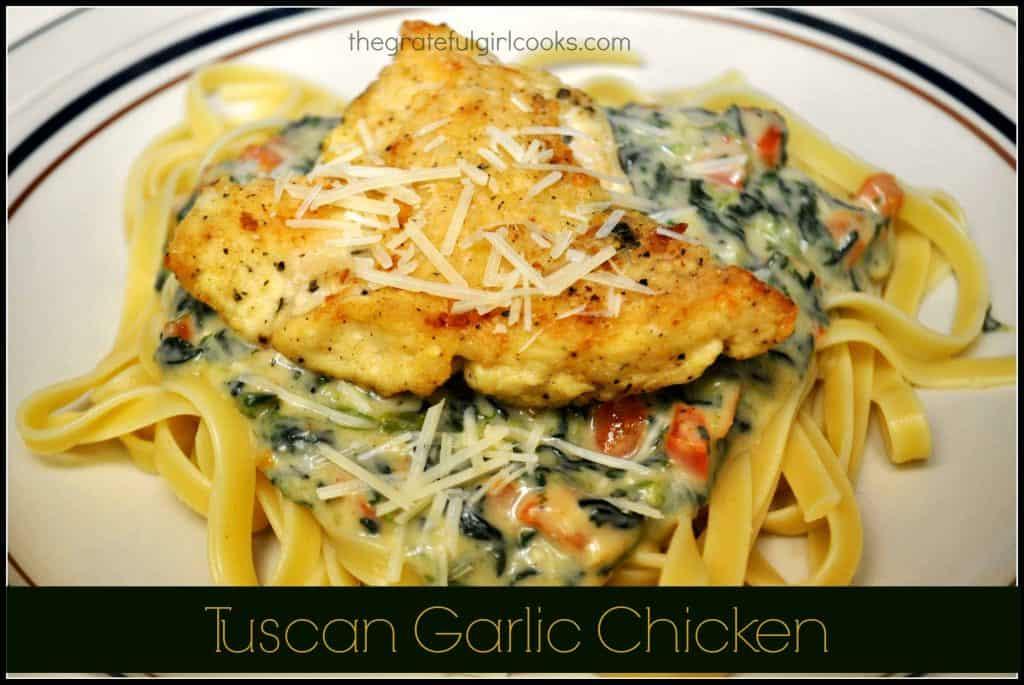 Tuscan Garlic Chicken / The Grateful Girl Cooks!