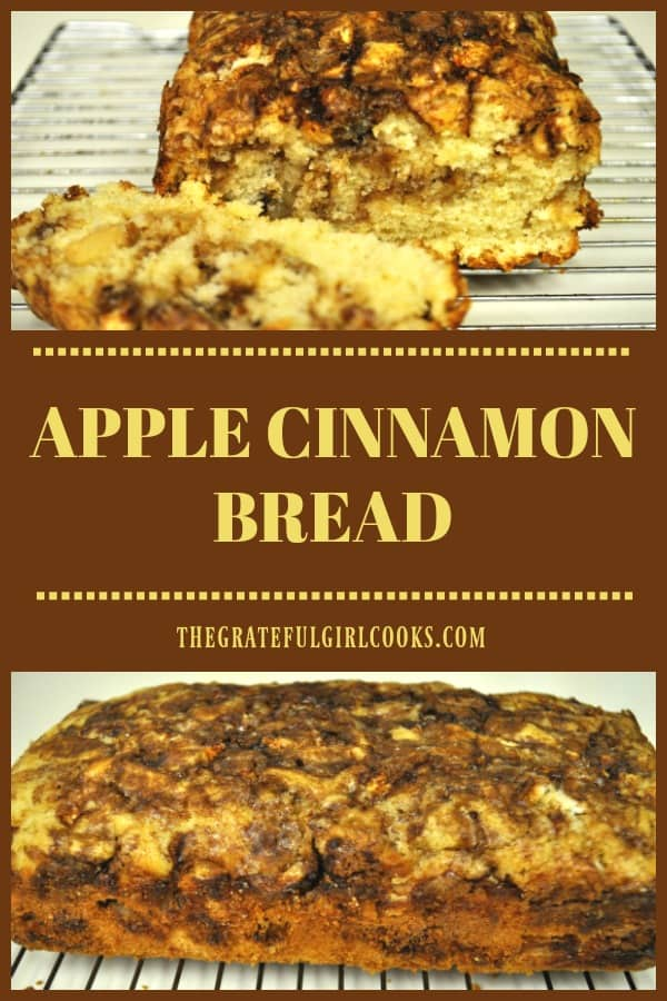 You're gonna love this easy to prepare loaf of apple cinnamon bread! A slice, with a cup of coffee or tea is a great breakfast or snack, any time of year!