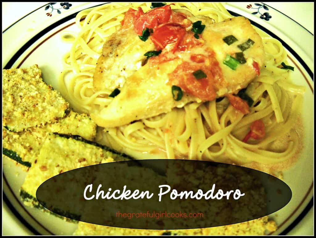 Chicken Pomodoro / The Grateful Girl Cooks!