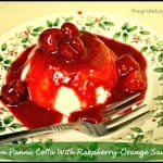 Lemon Panna Cotta With Raspberry-Orange Sauce