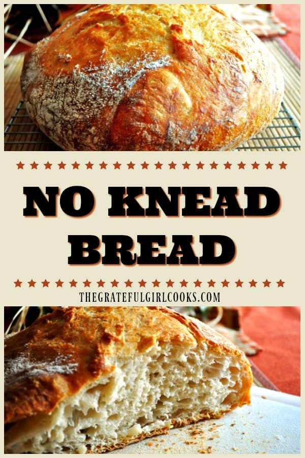 "No Knead Bread is an artisan loaf of bread, delicious, ""crisp on the outside, chewy on the inside"", with no kneading or too much effort needed to make it."
