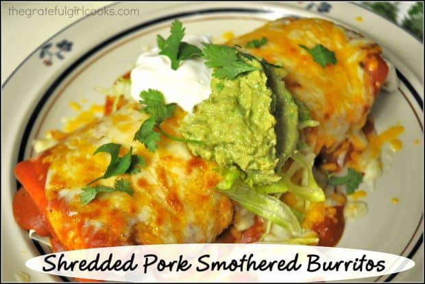 You'll love these amazing shredded pork smothered burritos, covered in a homemade red sauce. They taste just like you ordered them at a Mexican restaurant!