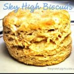 Sky High Biscuits
