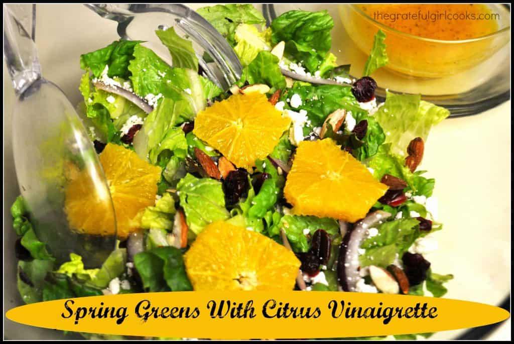 Spring Greens With Citrus Vinaigrette / The Grateful Girl Cooks!