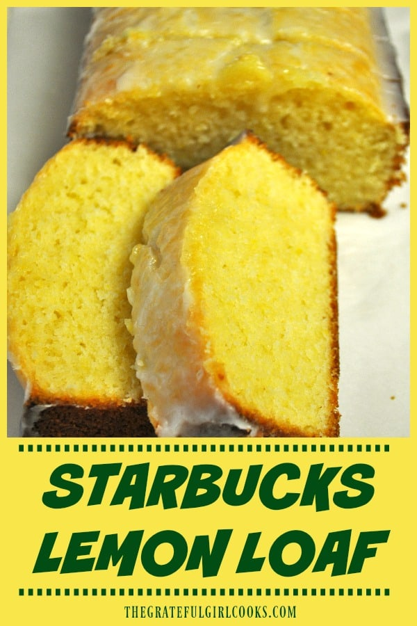 You're gonna LOVE this copycat version of the famous Starbucks lemon loaf, bursting with flavor! It's EASY to make it yourself (8 slices) and save money!