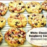 White Chocolate Raspberry Cookies (Disneyland Copycat)