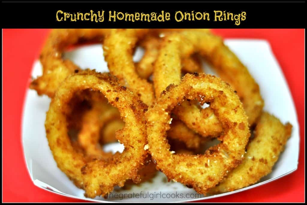 Crunchy Homemade Onion Rings / The Grateful Girl Cooks!