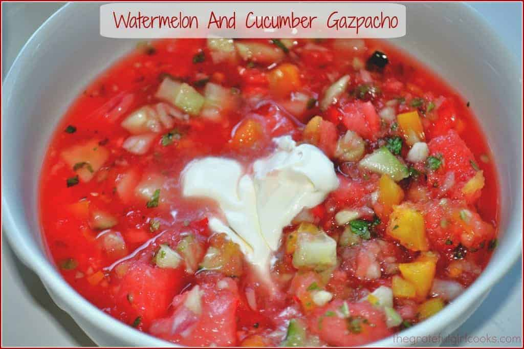 Watermelon and Cucumber Gazpacho / The Grateful Girl Cooks!