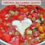 Watermelon and Cucumber Gazpacho