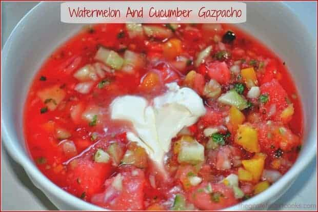 Watermelon and Cucumber Gazpacho / The Grateful Girl Cooks! This chilled soup is incredible! Fresh and healthy ingredients, too!!!