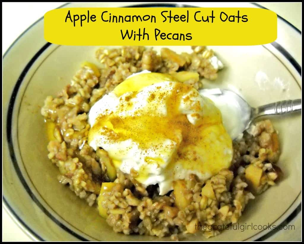Apple Cinnamon Steel Cut Oats With Pecans / The Grateful Girl Cooks!
