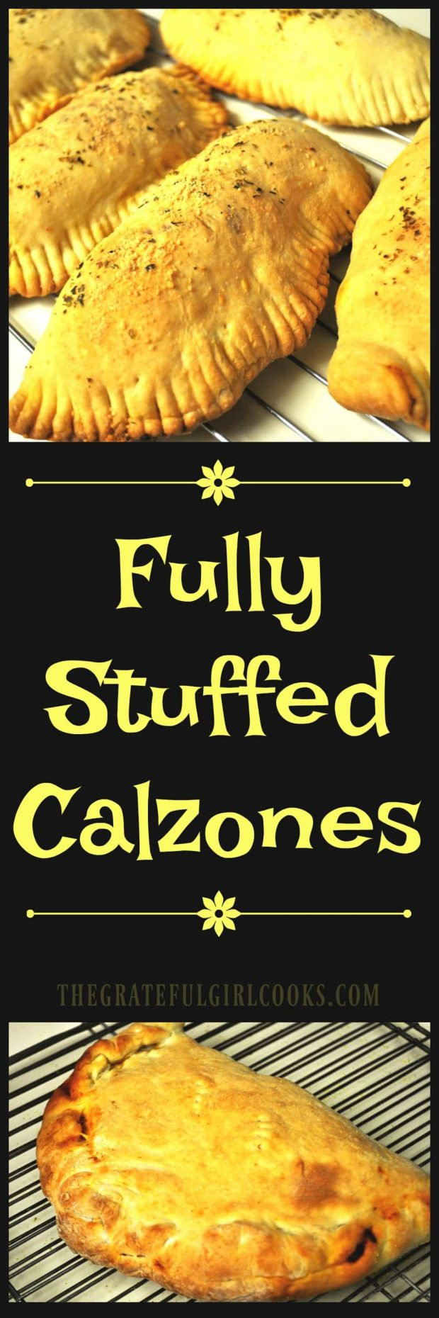 """Fully Stuffed Calzones / The Grateful Girl Cooks! Italian """"hand-pie"""" filled with Italian sausage, pepperoni, bell peppers, mushrooms and mozzarella cheese... fantastic!"""