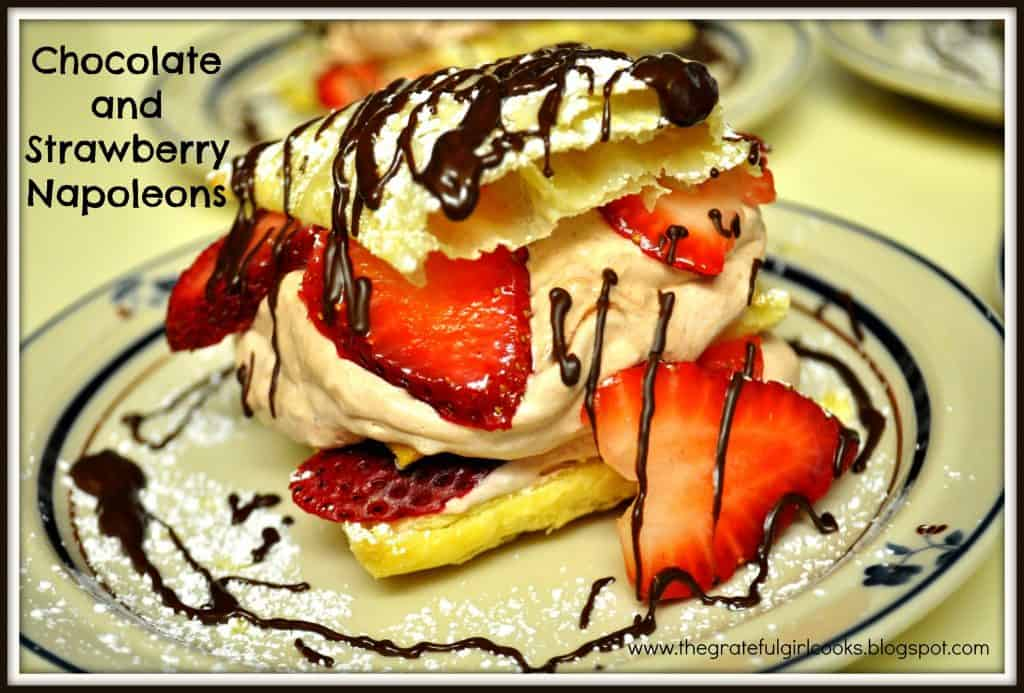 Chocolate And Strawberry Napoleons / The Grateful Girl Cooks!