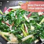 Swiss Chard With Onions And Garlic
