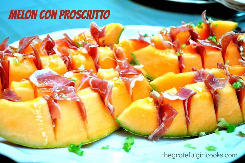 Melon Con Prosciutto / The Grateful Girl Cooks!