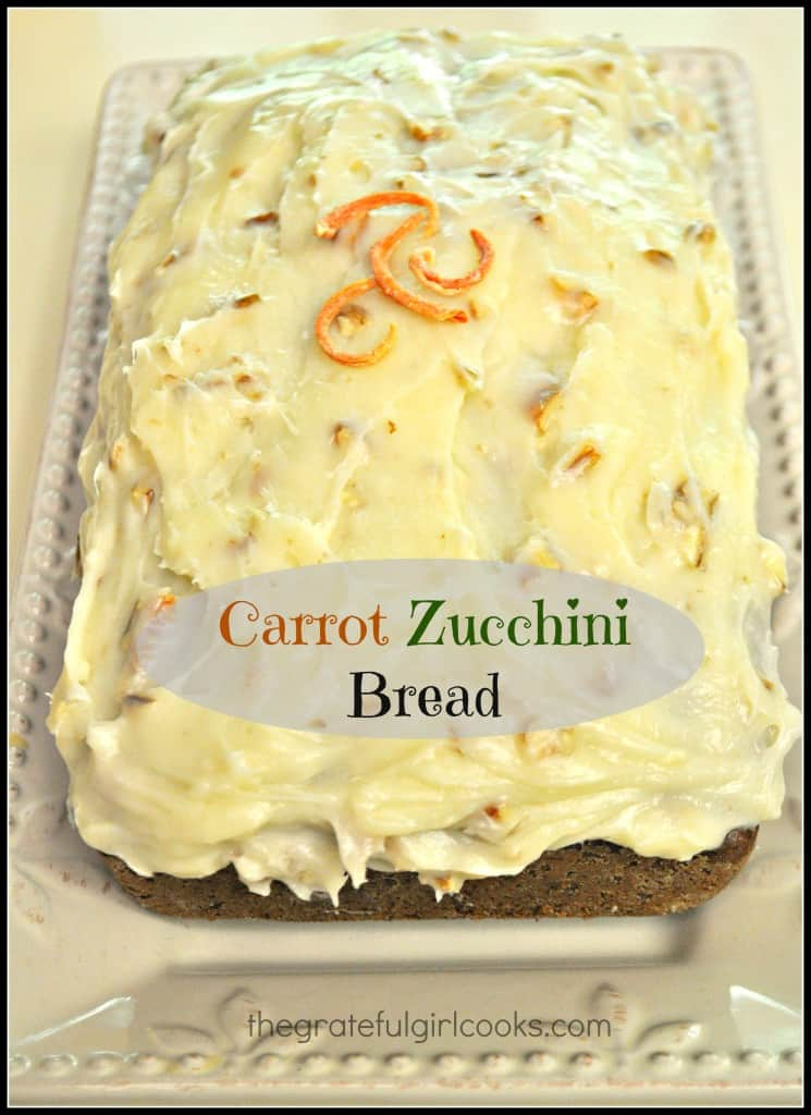 Carrot Zucchini Bread / The Grateful Girl Cooks!