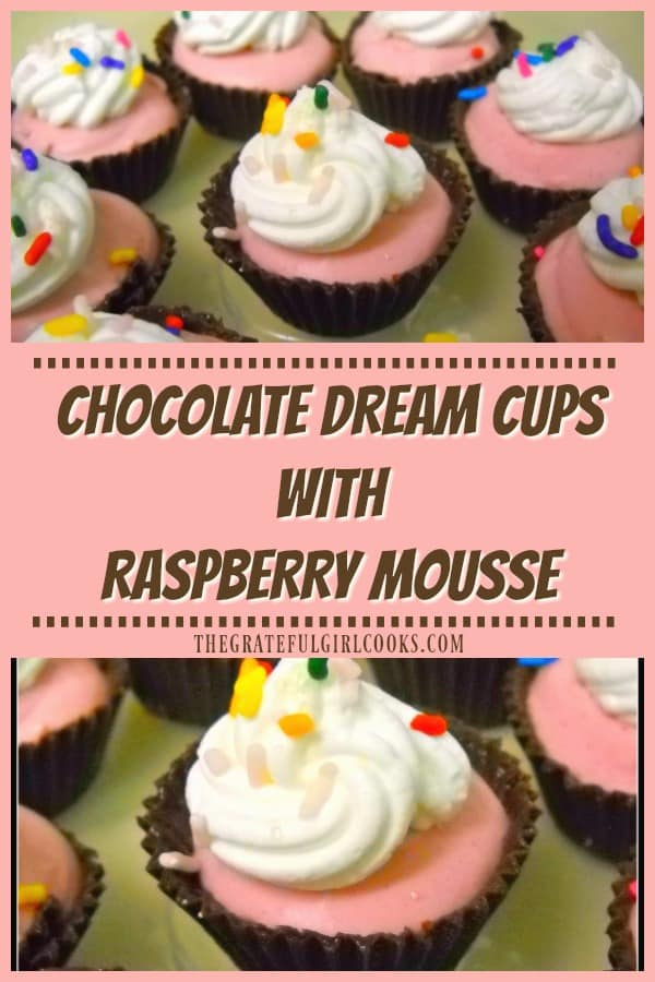 """Chocolate Dream Cups with Raspberry Mousse are edible chocolate """"cup shells"""" filled with creamy raspberry mousse! Perfect bite sized treats for any event!"""