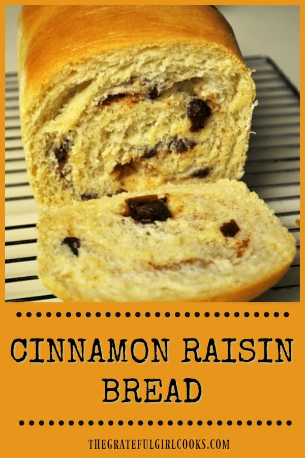 Delicious Cinnamon Raisin Bread can be made by hand, or in a bread machine. A delicious loaf that tastes wonderful toasted or used for French toast!