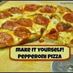 Make It Yourself! Pepperoni Pizza