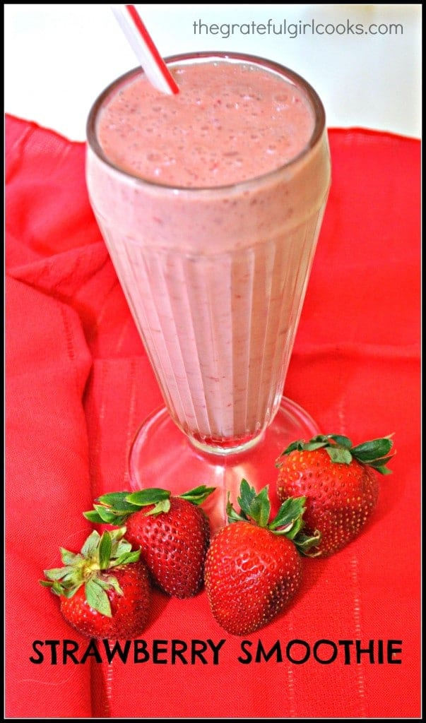 Strawberry Smoothie / The Grateful Girl Cooks!