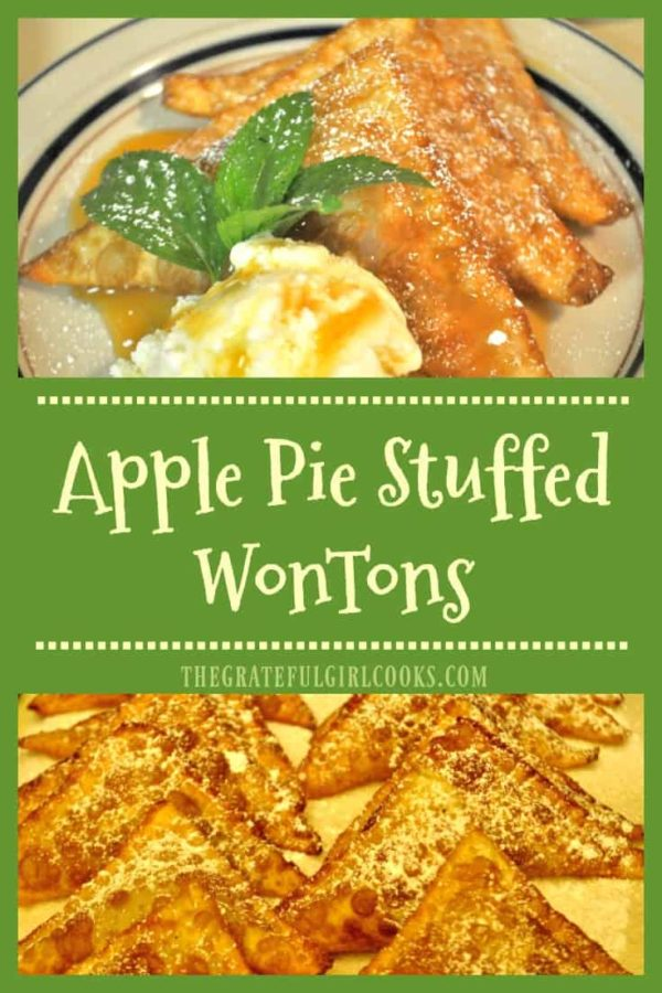 Won tons stuffed with apple pie filling, fried until crispy, then served with ice cream and caramel sauce is a fantastic family dessert!