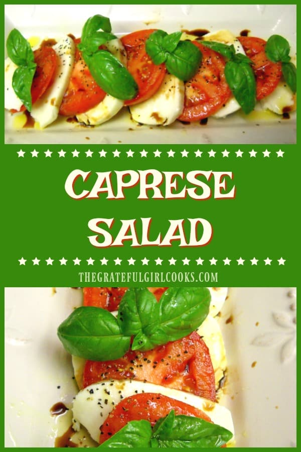 Caprese Salad is an easy to make Italian classic, with fresh ripe tomatoes, mozzarella cheese and basil leaves, drizzled with olive oil and balsamic vinegar!