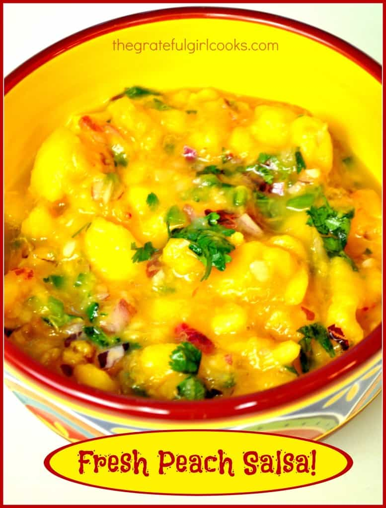 Fresh Peach Salsa! / The Grateful Girl Cooks!