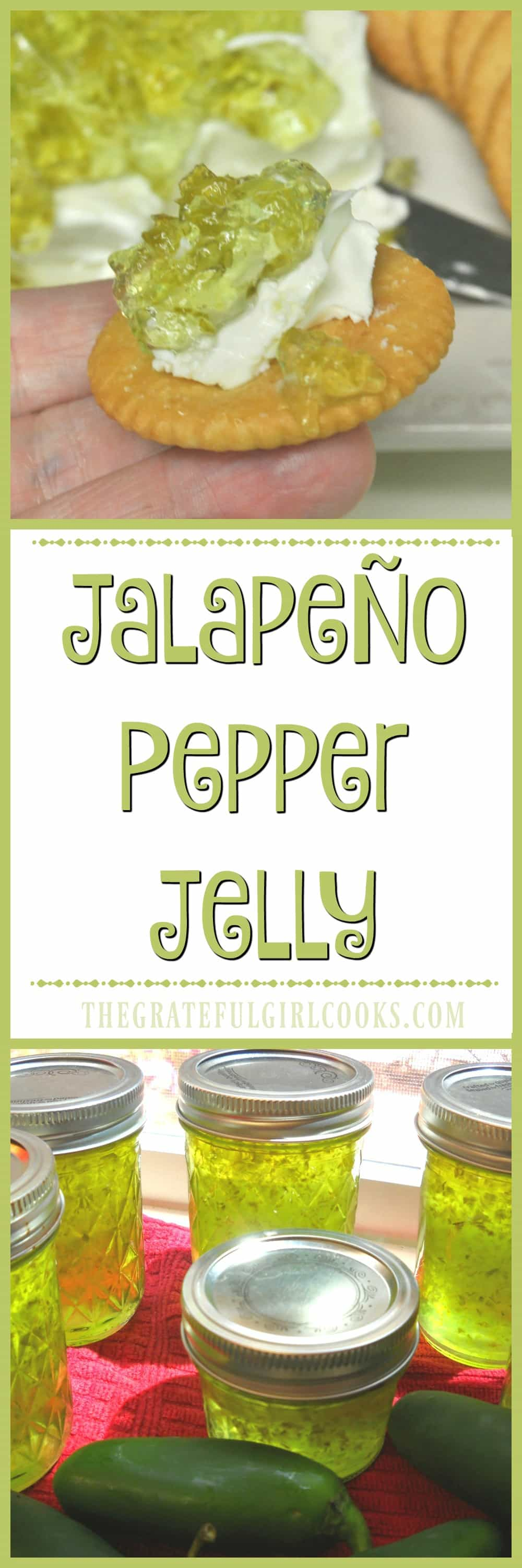 Jalapeño Pepper Jelly / The Grateful Girl Cooks! Fantastic when served with cream cheese and crackers as an appetizer!