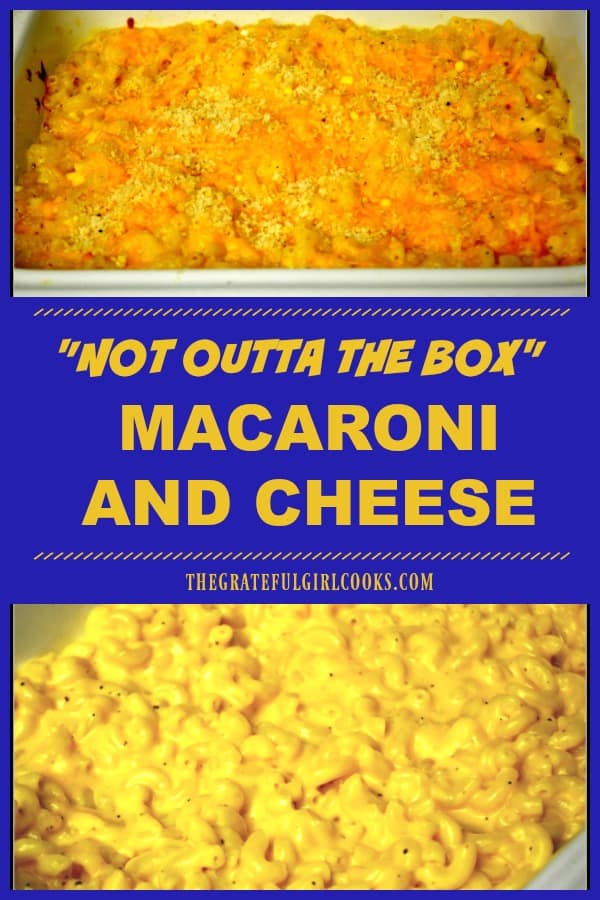 Not Outta The Box Macaroni and Cheese / The Grateful Girl Cooks!