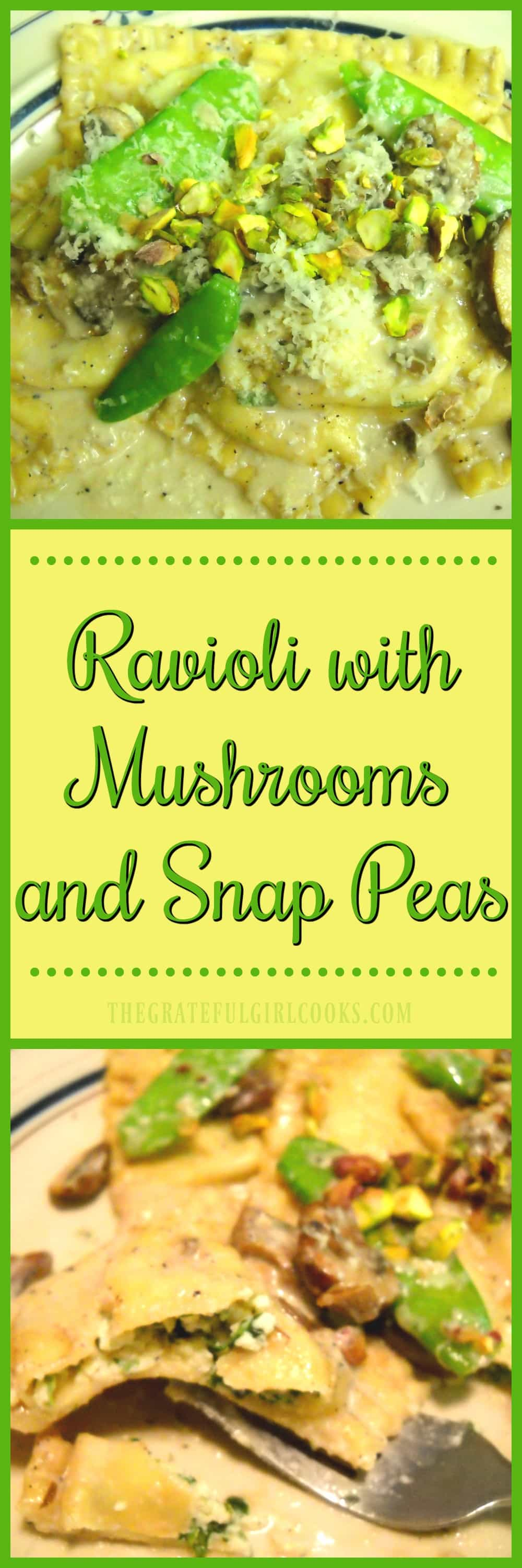 Ravioli with Mushrooms and Snap Peas / The Grateful Girl Cooks!