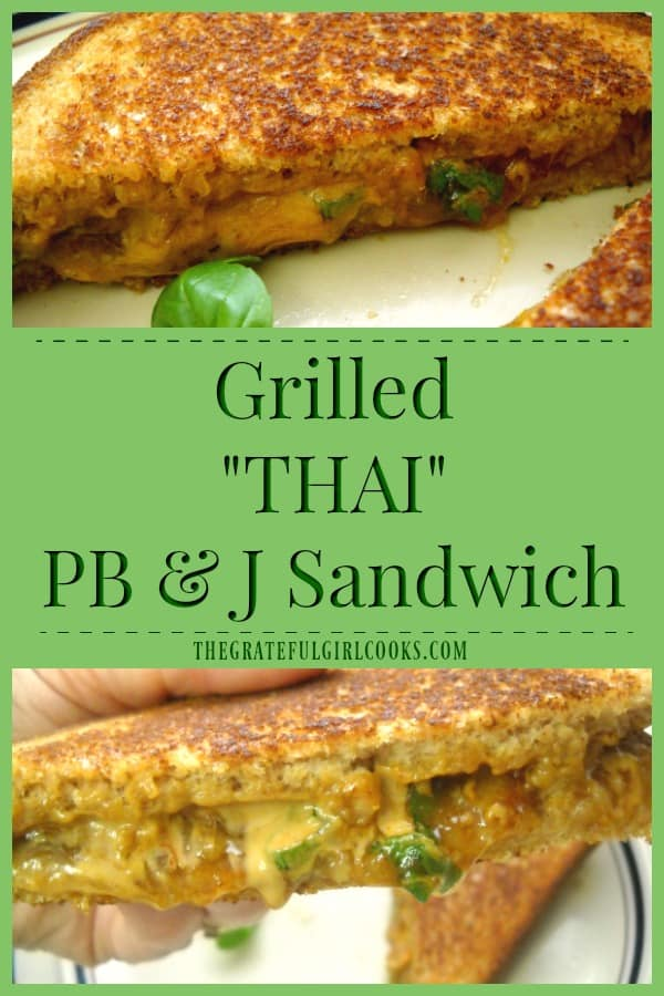 """A Grilled """"Thai"""" PB & J Sandwich is a delicious, grown up, gourmet version of the classic peanut butter and jelly sandwich. Sounds strange, but tastes GREAT!"""