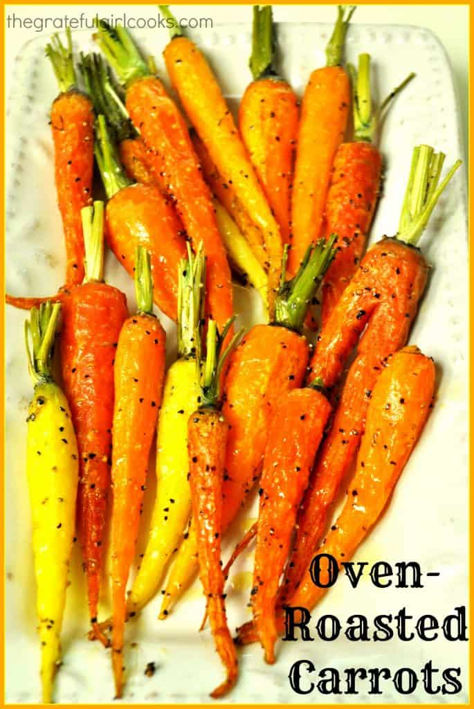 Oven-Roasted Carrots / The Grateful Girl Cooks!