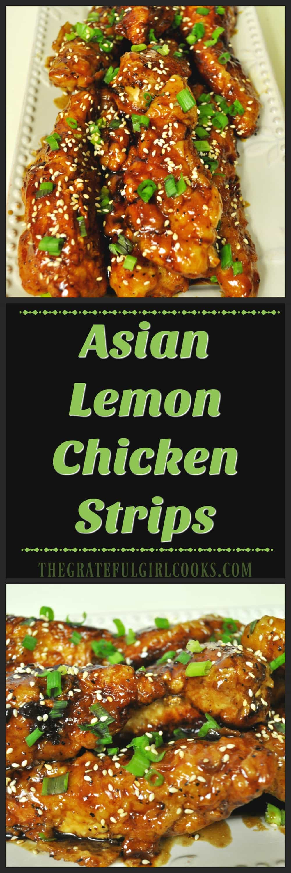 Asian Lemon Chicken Strips / The Grateful Girl Cooks! Crispy chicken breast strips are cooked, then coated in an Asian-inspired, sweet and sticky, lemon glaze in this delicious, restaurant-quality dish!