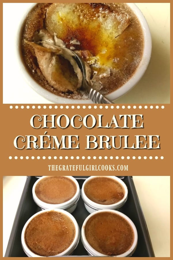 Chocolate creme brulee is a delicious flavor variation on a classic dessert, complete with crispy sugar crust to crack into. Recipe makes 4 servings.