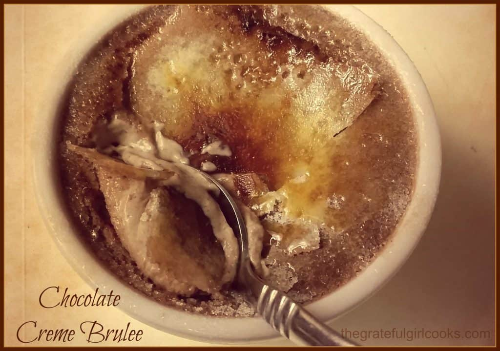 Chocolate Creme Brulee / The Grateful Girl Cooks!